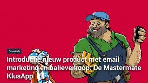 Introductie nieuw product met email marketing en balieverkoop De Mastermate KlusApp