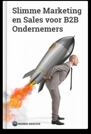 Slimme Marketing en Sales voor B2B Ondernemers Raket